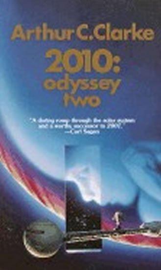 Clarke Arthur C.: 2010: Odyssey Two