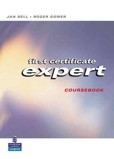 Bell Jan: Expert First Certificate 2003 Students´ Book