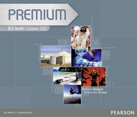 Acklam Richard: Premium B2 Level Coursebook Class CDs 1-3