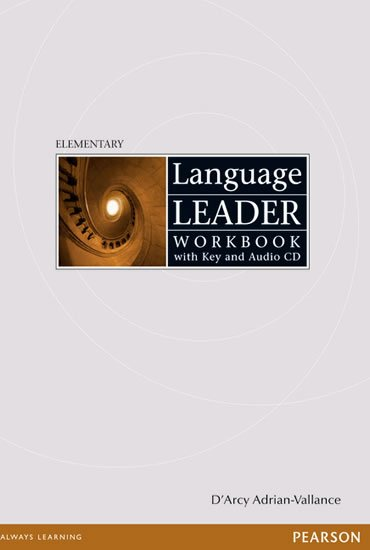 Adrian-Vallance D´Arcy: Language Leader Elementary Workbook w/ Audio CD Pack (w/ key)