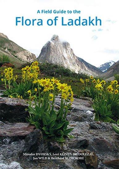 Dvorský Miroslav: A Field Guide to the Flora of Ladakh