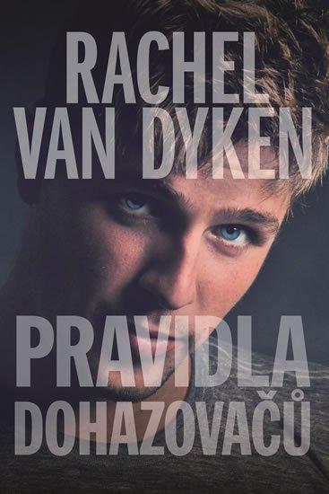 Van Dyken Rachel: Pravidla dohazovačů