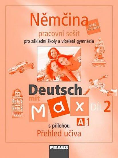 kolektiv autorů: Deutsch mit Max A1/díl 2 - pracovní sešit