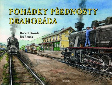 Drozda Robert: Pohádky přednosty Drahoráda