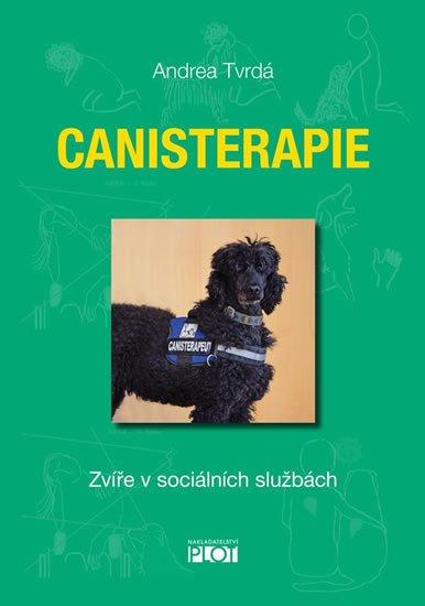 Tvrdá Andrea: Canisterapie - Zvíře v sociálních službách