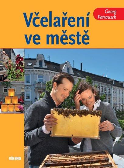 Petrausch Georg: Včelaření ve městě