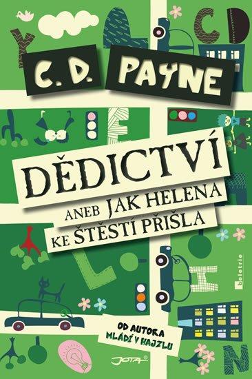 Payne C. D.: Dědictví aneb Jak Helena ke štěstí přišla