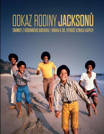 Bronson Fred: Odkaz rodiny Jacksonů - Snímky z rodinného archivu / Kniha k 50. výročí vzn