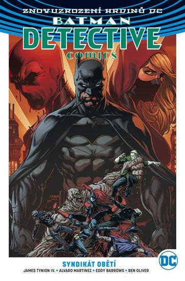 Tynion James, Barrows Eddy, Martinez Alvaro, Ferreira Eber,: Batman DC 2 - Syndikát obětí