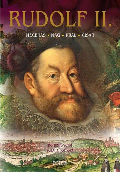 Vurm Bohumil, Foffová Zuzana: Rudolf II.