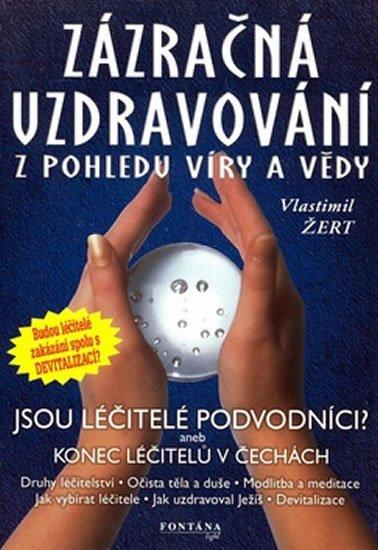 Žert Vlastimil: Zázračná uzdravování