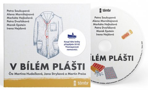 Soukupová Petra, Mornštajnová Alena, Dvořáková Petra, Epstei: V bílém plášti - audioknihovna