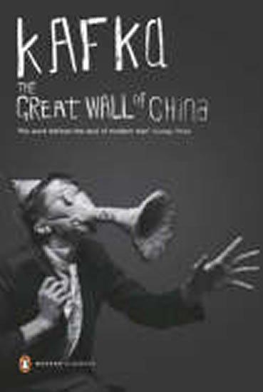 Kafka Franz: The Great Wall of China