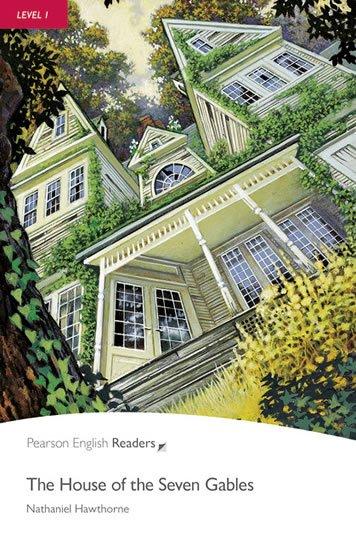 Hawthorne Nathaniel: PER | Level 1: The House of the Seven Gables Bk/CD Pack