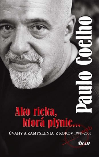 Coelho Paulo: Ako rieka, ktorá plynie...