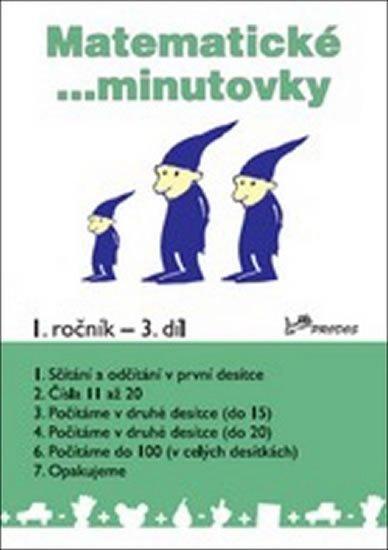 Mikulenková a kolektiv Hana: Matematické minutovky pro 1. ročník / 3. díl