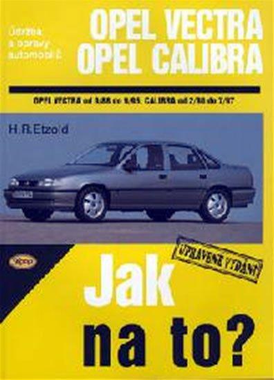 Etzold Hans-Rudiger Dr.: Opel Vectra A/Calibra - 9/88 - 7/97 - Jak na to? - 11.