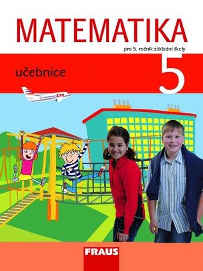 kolektiv autorů: Matematika 5 pro ZŠ - učebnice