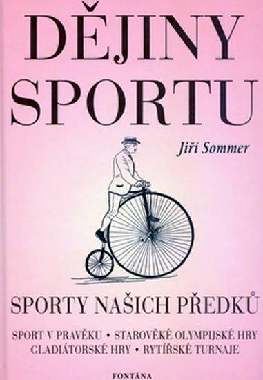 Sommer Jiří: Dějiny sportu