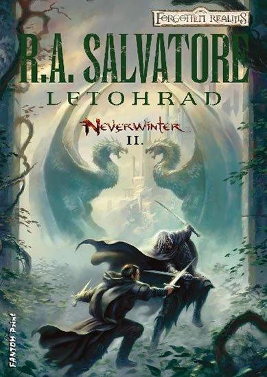 Salvatore R. A.: Neverwinter 2 - Letohrad