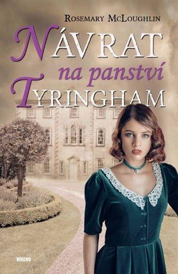 McLoughlin Rosemary: Návrat na panství Tyringham