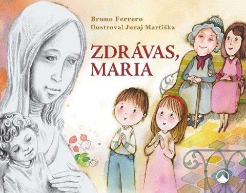 Ferrero Bruno: Zdrávas, Maria