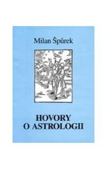 Špůrek Milan: Hovory o astrologii