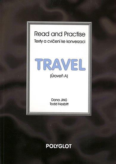 neuveden: Read and Practise - Travel - úroveň A