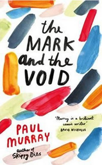 Murray Paul: The Mark and the Void