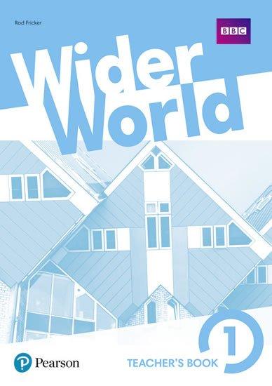 Fricker Rod: Wider World 1 Teacher´s Book w/ MyEnglishLab/ExtraOnline Home Work/DVD-ROM