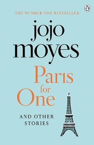 Moyesová Jojo: Paris for One and Other Stories