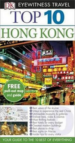 neuveden: Hong Kong - Top 10 DK Eyewitness Travel Guide