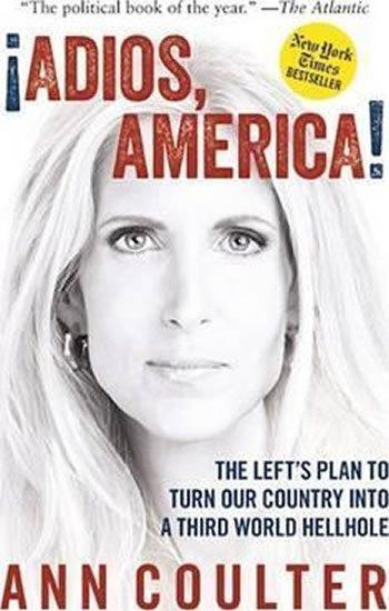 Coulter Ann: Adios America