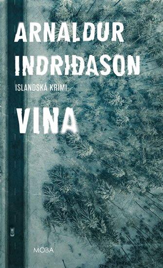 Indridason Arnaldur: Vina - Islandská krimi
