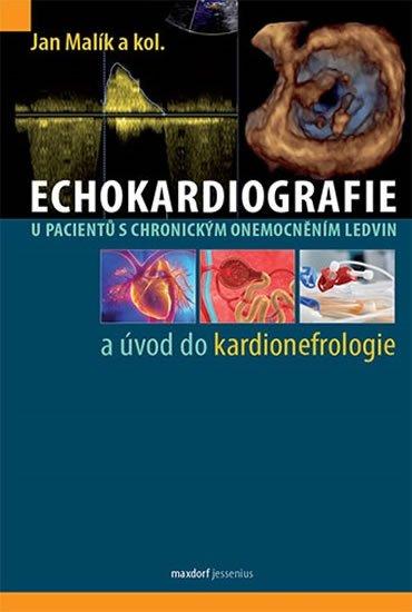 Malík Jan: Echokardiografie u pacientů s chronickým onemocněním ledvin a úvod do kardi