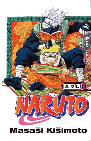 Kišimoto Masaši: Naruto 3 - Pro své sny