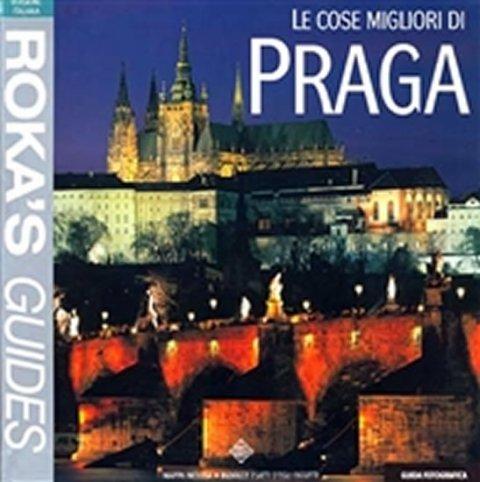 Purgert V., Kapr R.: Le cose migliori di Praga