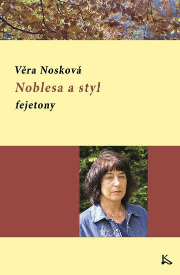 Nosková Věra: Noblesa a styl - fejetony
