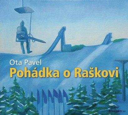 Pavel Ota: Pohádka o Raškovi - CD