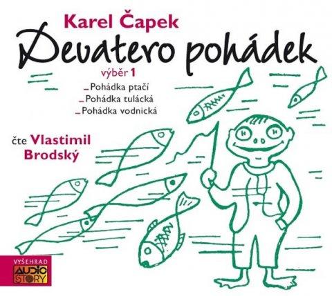 Čapek Karel: Devatero pohádek výběr 1. - CDmp3 (Čte Vlastimil Brodský)
