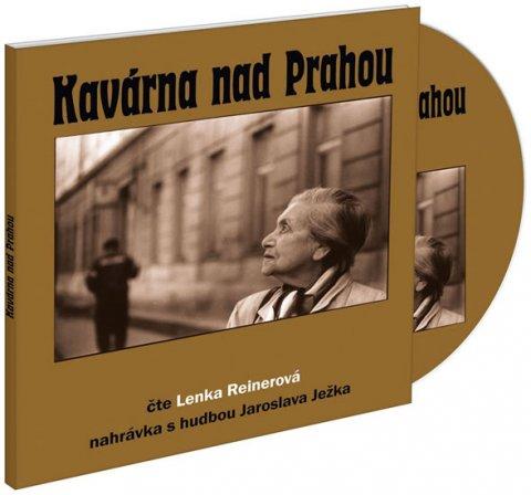 Reinerová Lenka: Kavárna nad Prahou - CD