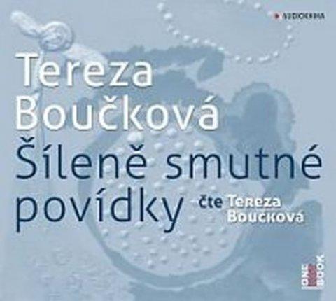 Boučková Tereza: Šíleně smutné povídky - CDmp3