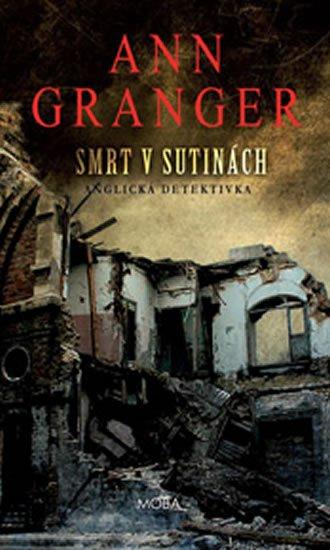 Granger Ann: Smrt v sutinách