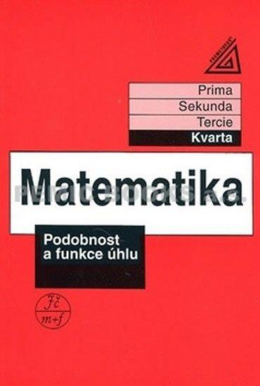 Herman J. a kolektiv: Matematika pro nižší ročníky víceletých gymnázií - Podobnost a funkce úhlu
