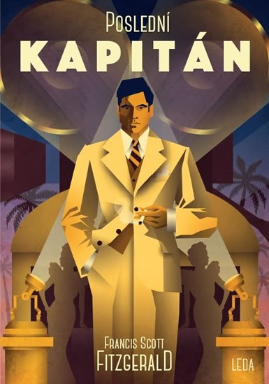 Fitzgerald Francis Scott: Poslední kapitán