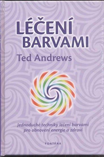 Andrews Ted: Léčení barvami