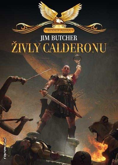 Butcher Jim: Kodex Alera 1 - Živly Calderonu