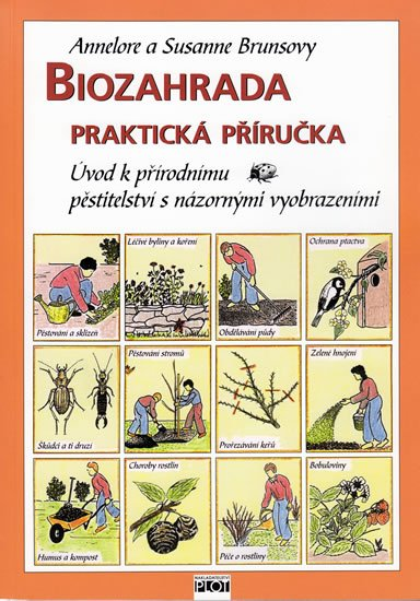 Brunsová Annelore a Susanne: Biozahrada - praktická příručka