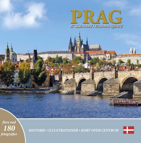 Henn Ivan: Prag: Et klenodie i Europas hjerte (dánsky)