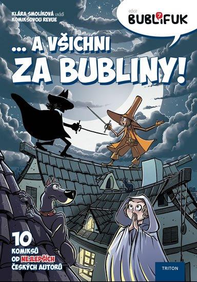 Smolíková Klára: Bublifuk 7 - ... a všichni za bubliny!